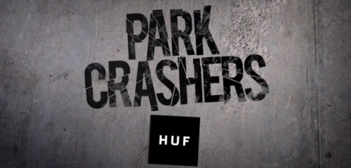 HUF-park-crashers