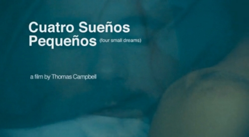 cuatro-suenos-four-small-dreams-thomas-campbell