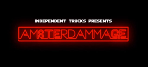 independent-trucks-amsterdamage